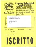 """Cartellino di ingresso per il 3° Congresso Movimento Club Pannella - Riformatori. Testo: """"1992-1997: lo straordinario bilancio della Resistenza, per l"""